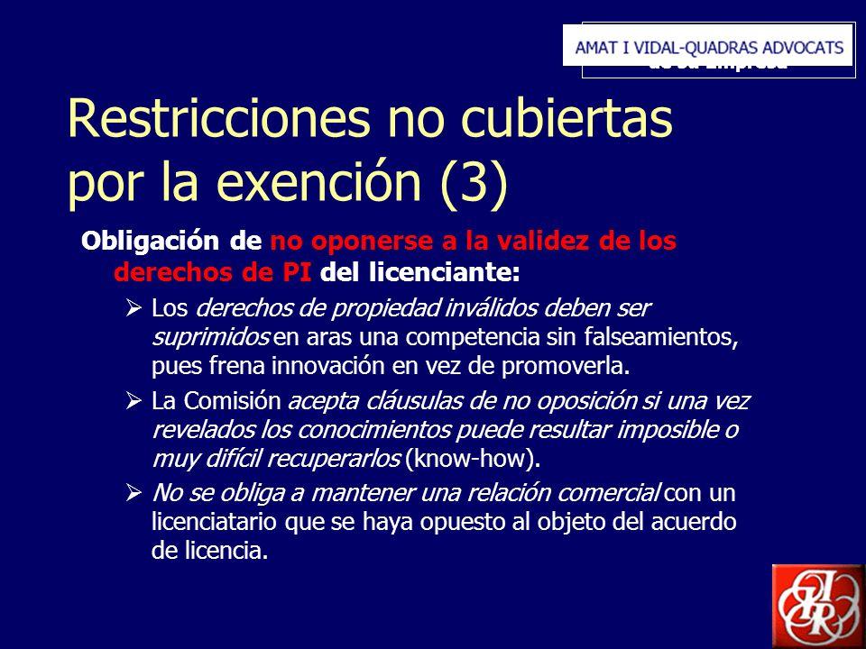 Inserte aquí el logo de su Empresa Restricciones no cubiertas por la exención (3) Obligación de no oponerse a la validez de los derechos de PI del lic