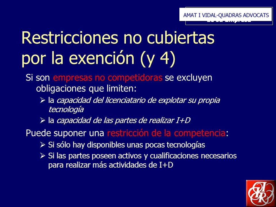 Inserte aquí el logo de su Empresa Restricciones no cubiertas por la exención (y 4) Si son empresas no competidoras se excluyen obligaciones que limit
