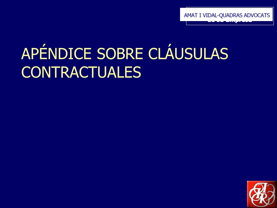 Inserte aquí el logo de su Empresa APÉNDICE SOBRE CLÁUSULAS CONTRACTUALES