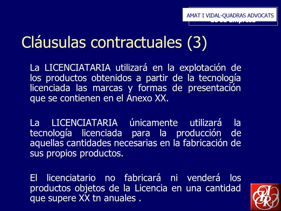 Inserte aquí el logo de su Empresa Cláusulas contractuales (3) La LICENCIATARIA utilizará en la explotación de los productos obtenidos a partir de la tecnología licenciada las marcas y formas de presentación que se contienen en el Anexo XX.