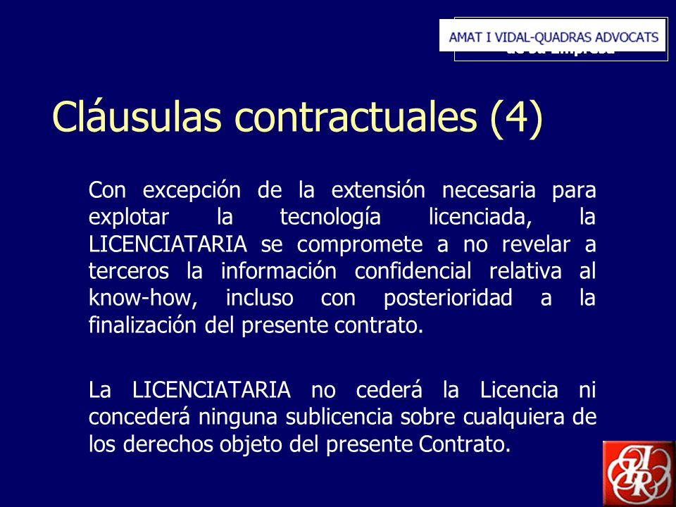 Inserte aquí el logo de su Empresa Cláusulas contractuales (4) Con excepción de la extensión necesaria para explotar la tecnología licenciada, la LICE