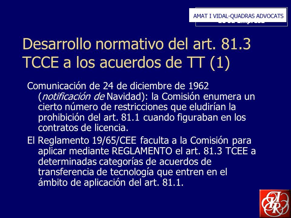 Inserte aquí el logo de su Empresa Desarrollo normativo del art. 81.3 TCCE a los acuerdos de TT (1) Comunicación de 24 de diciembre de 1962 (notificac