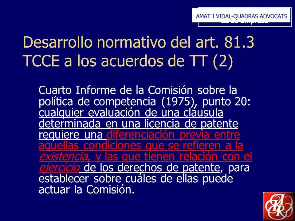 Inserte aquí el logo de su Empresa Desarrollo normativo del art. 81.3 TCCE a los acuerdos de TT (2) Cuarto Informe de la Comisión sobre la política de
