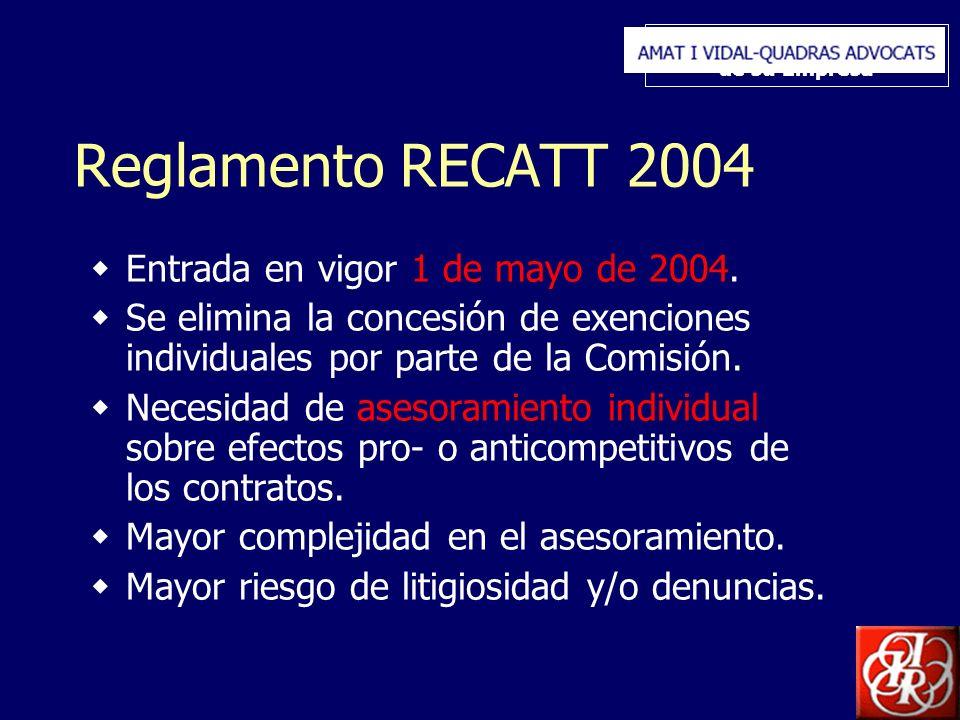 Inserte aquí el logo de su Empresa Reglamento RECATT 2004 Entrada en vigor 1 de mayo de 2004. Se elimina la concesión de exenciones individuales por p