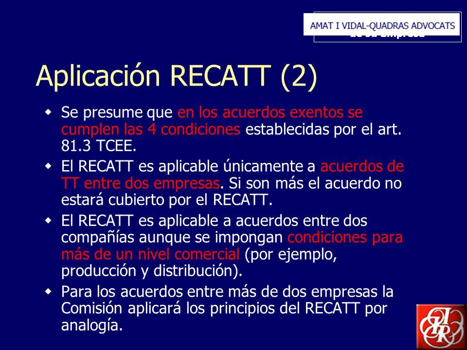 Inserte aquí el logo de su Empresa Aplicación RECATT (2) Se presume que en los acuerdos exentos se cumplen las 4 condiciones establecidas por el art.