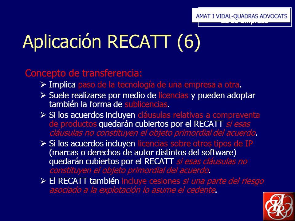 Inserte aquí el logo de su Empresa Aplicación RECATT (6) Concepto de transferencia: Implica paso de la tecnología de una empresa a otra. Suele realiza