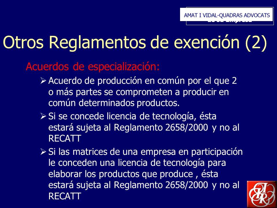 Inserte aquí el logo de su Empresa Otros Reglamentos de exención (2) Acuerdos de especialización: Acuerdo de producción en común por el que 2 o más partes se comprometen a producir en común determinados productos.