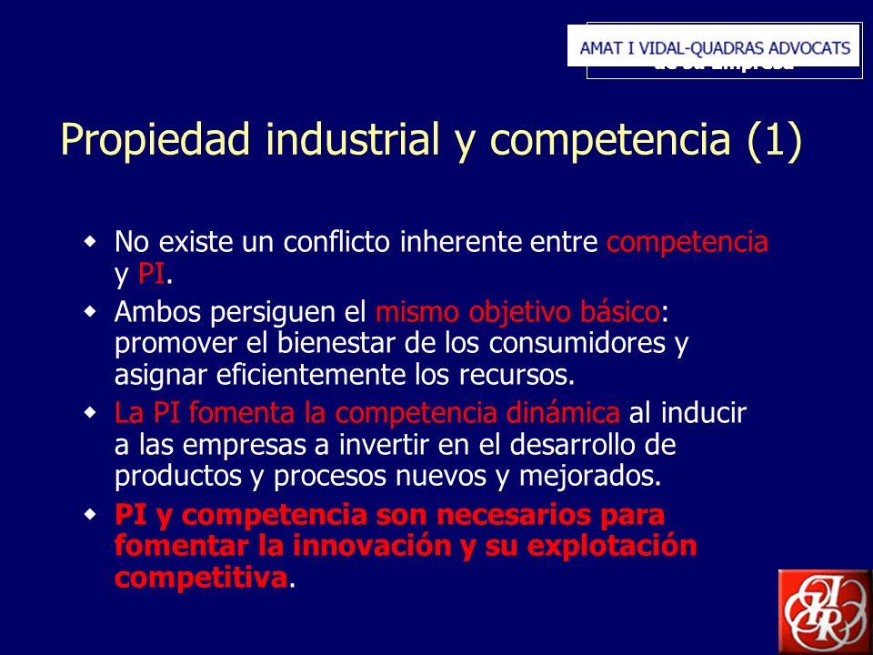 Inserte aquí el logo de su Empresa Propiedad industrial y competencia (1) No existe un conflicto inherente entre competencia y PI. Ambos persiguen el
