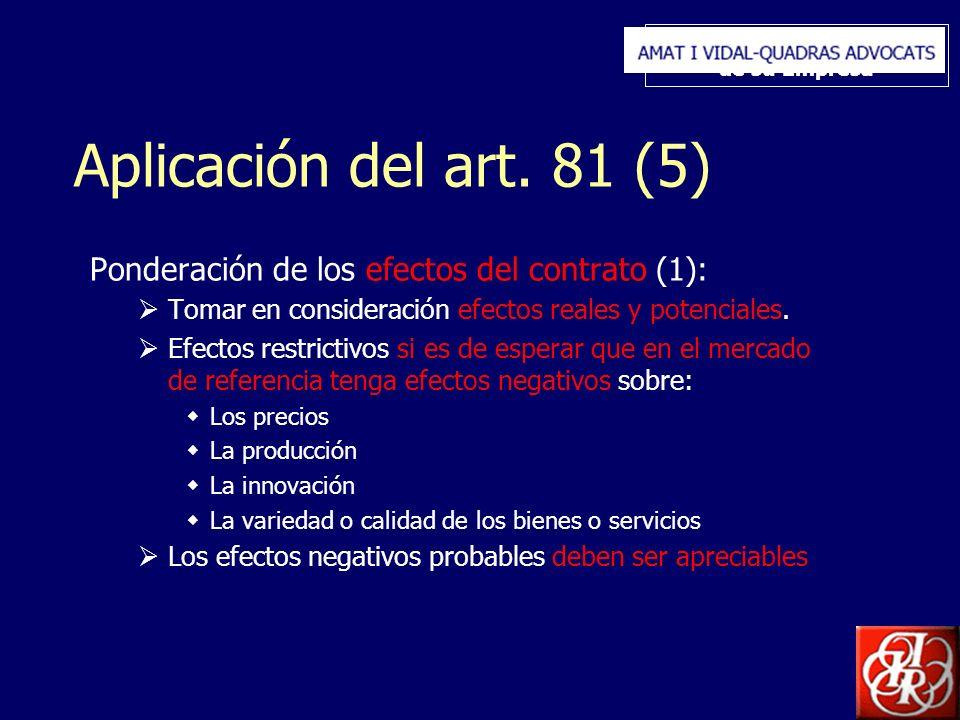 Inserte aquí el logo de su Empresa Aplicación del art. 81 (5) Ponderación de los efectos del contrato (1): Tomar en consideración efectos reales y pot