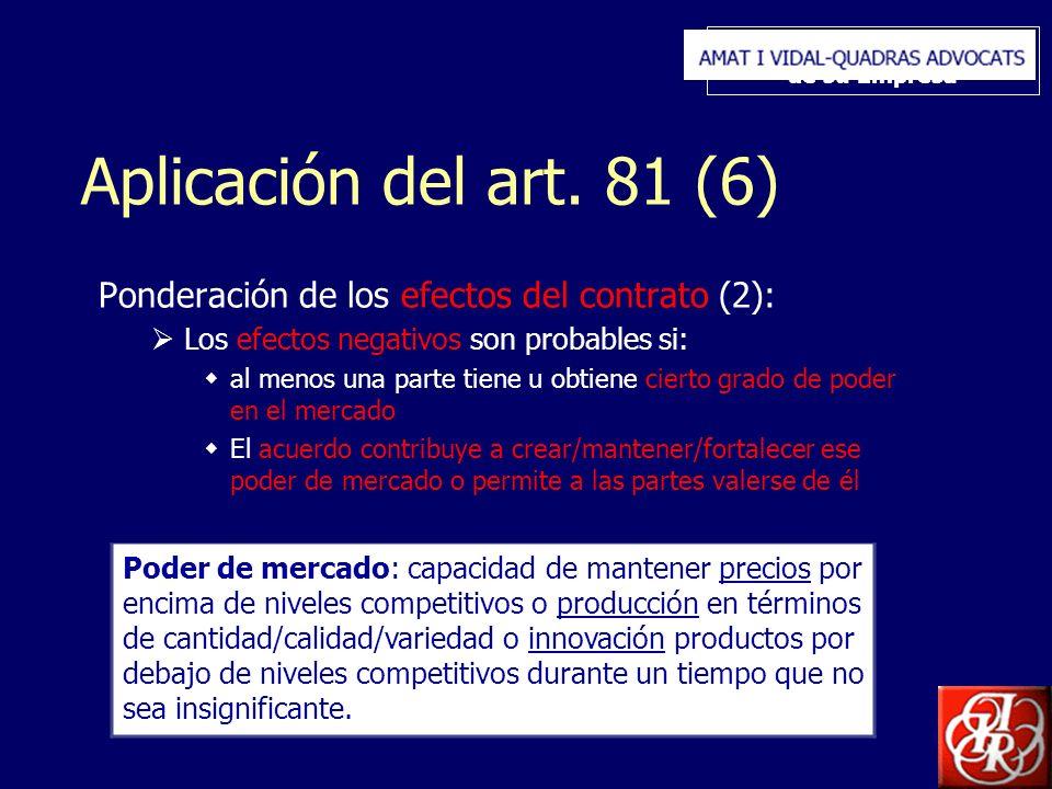 Inserte aquí el logo de su Empresa Aplicación del art. 81 (6) Ponderación de los efectos del contrato (2): Los efectos negativos son probables si: al