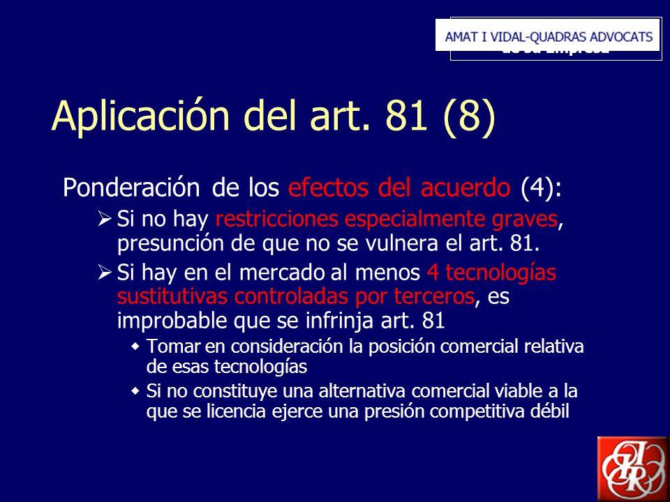 Inserte aquí el logo de su Empresa Aplicación del art. 81 (8) Ponderación de los efectos del acuerdo (4): Si no hay restricciones especialmente graves