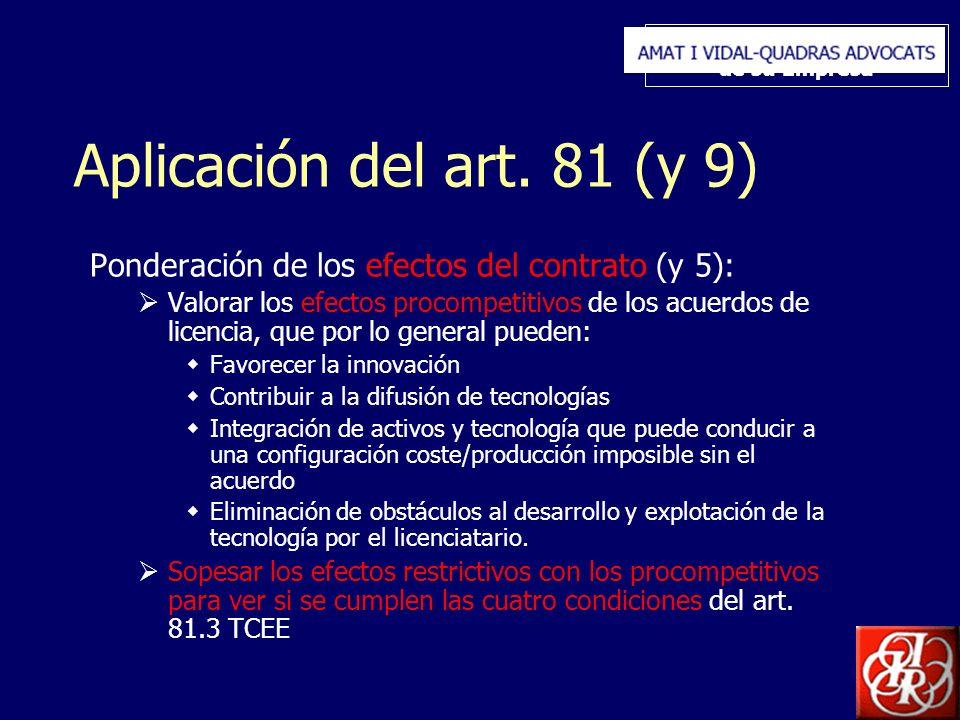 Inserte aquí el logo de su Empresa Aplicación del art. 81 (y 9) Ponderación de los efectos del contrato (y 5): Valorar los efectos procompetitivos de