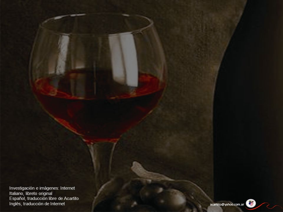 Investigación e imágenes: Internet Italiano, libreto original Español, traducción libre de Acartito Inglés, traducción de Internet