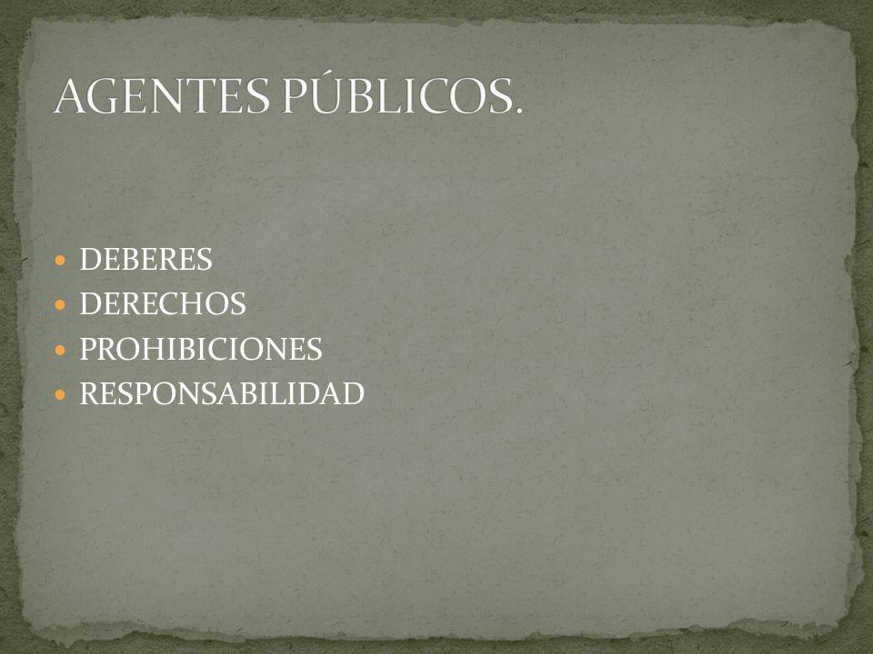 DEBERES DERECHOS PROHIBICIONES RESPONSABILIDAD