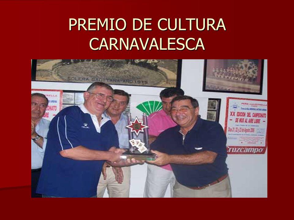 PREMIO DE CULTURA CARNAVALESCA