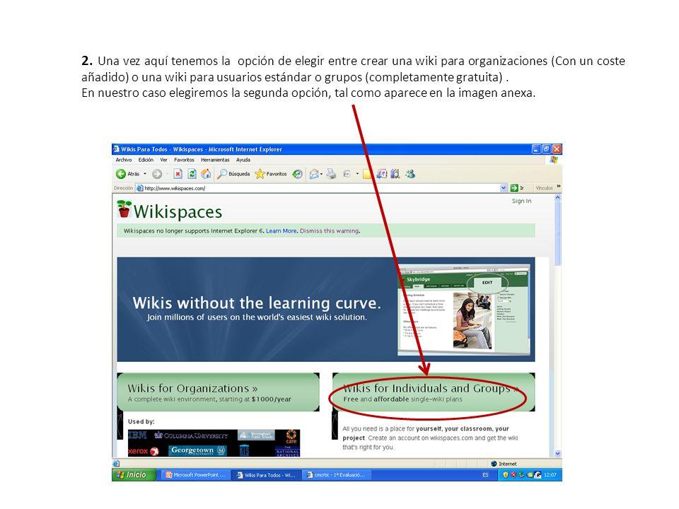 2. Una vez aquí tenemos la opción de elegir entre crear una wiki para organizaciones (Con un coste añadido) o una wiki para usuarios estándar o grupos