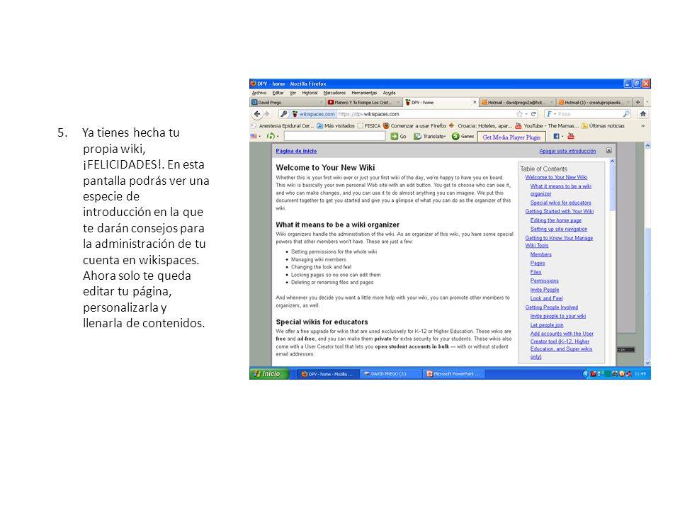 5. Ya tienes hecha tu propia wiki, ¡FELICIDADES!. En esta pantalla podrás ver una especie de introducción en la que te darán consejos para la administ