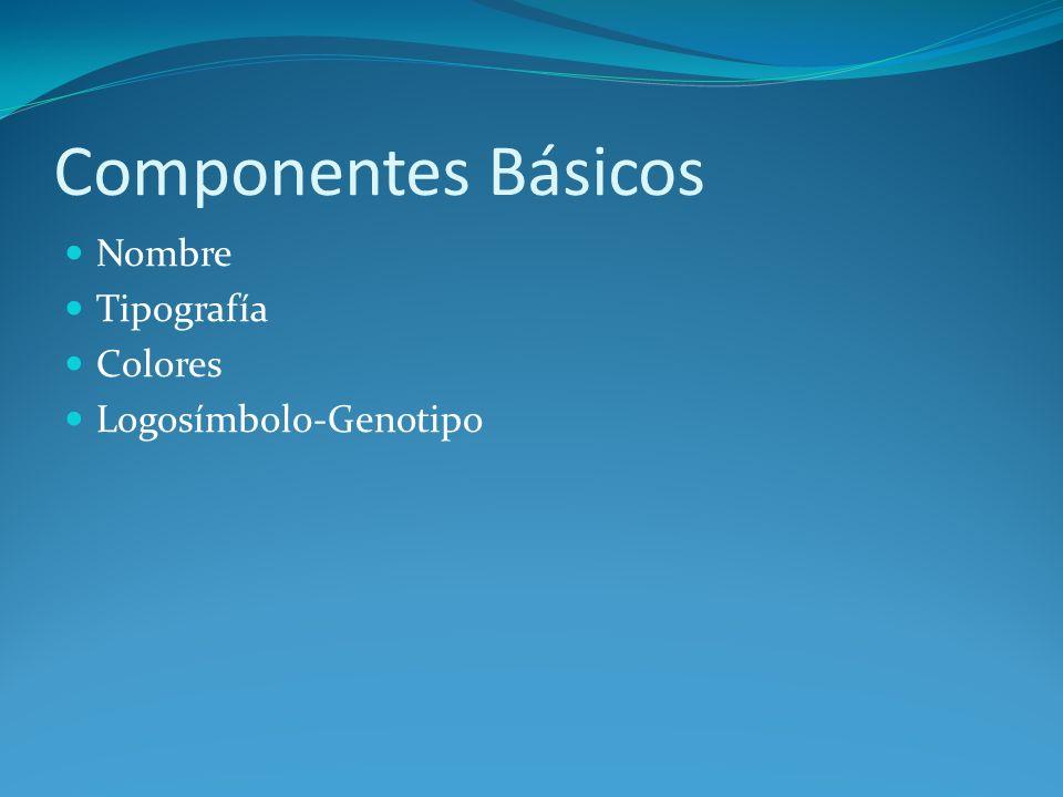 Componentes Básicos Nombre Tipografía Colores Logosímbolo-Genotipo