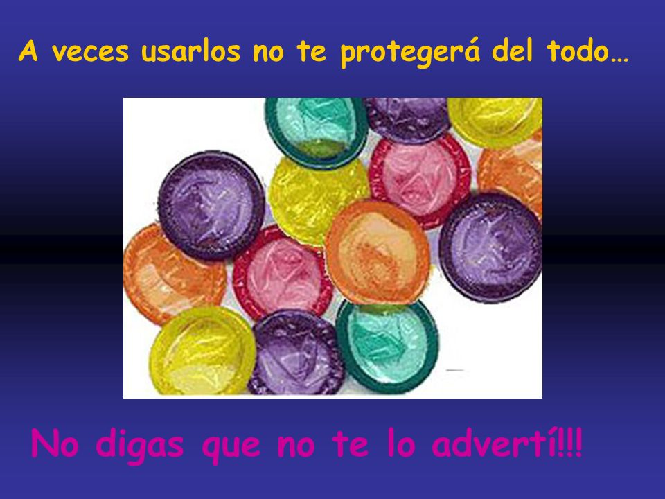 A veces usarlos no te protegerá del todo… No digas que no te lo advertí!!!