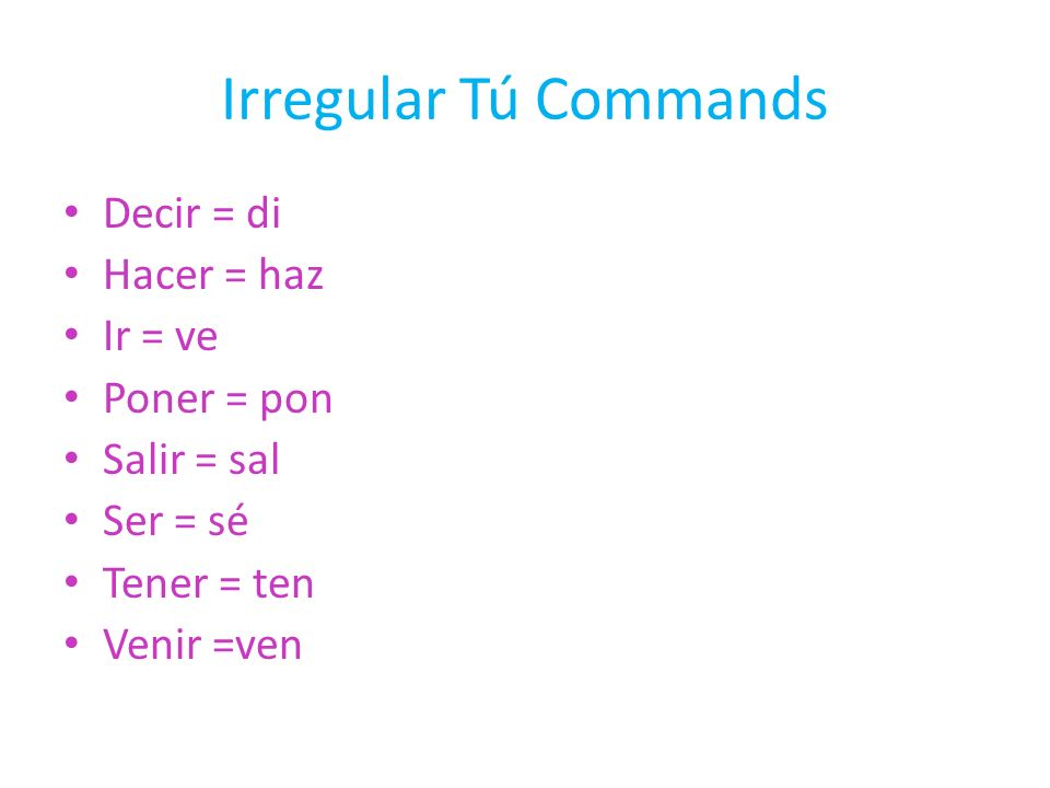 Negative Tú Commands Negative commands are just like the regular commands but just with a no in front of the verb, but there is tiny twist to the endings that you have to be careful about.