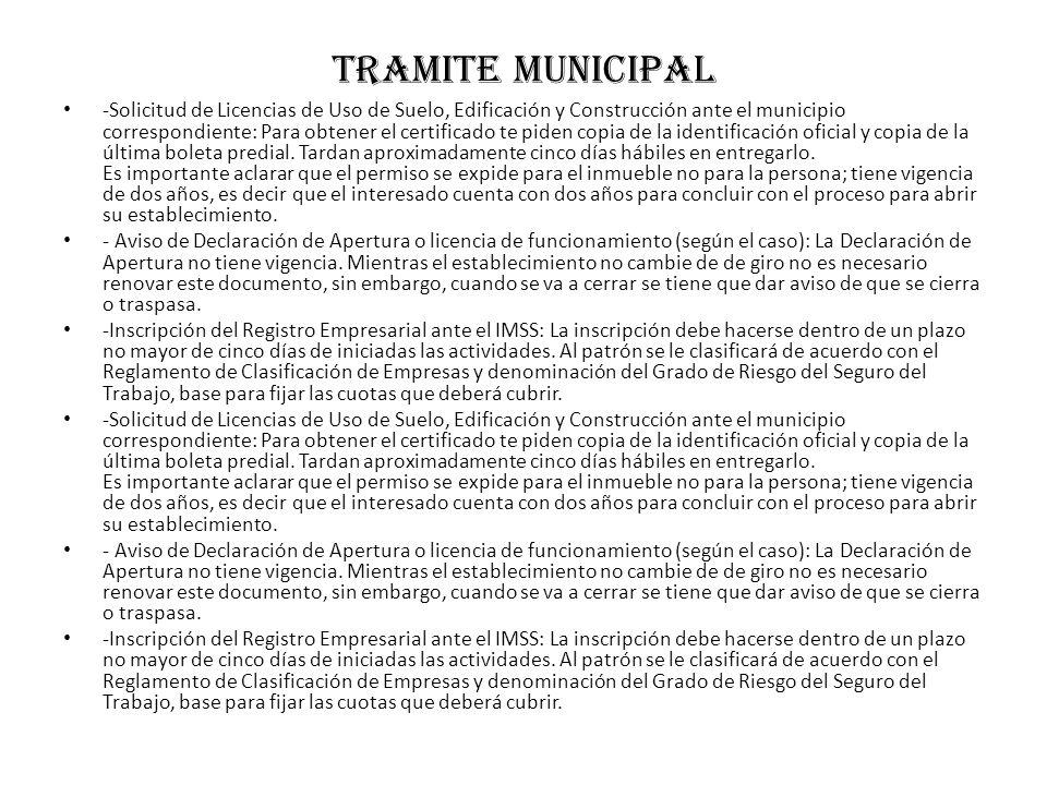 Tramite municipal -Solicitud de Licencias de Uso de Suelo, Edificación y Construcción ante el municipio correspondiente: Para obtener el certificado t