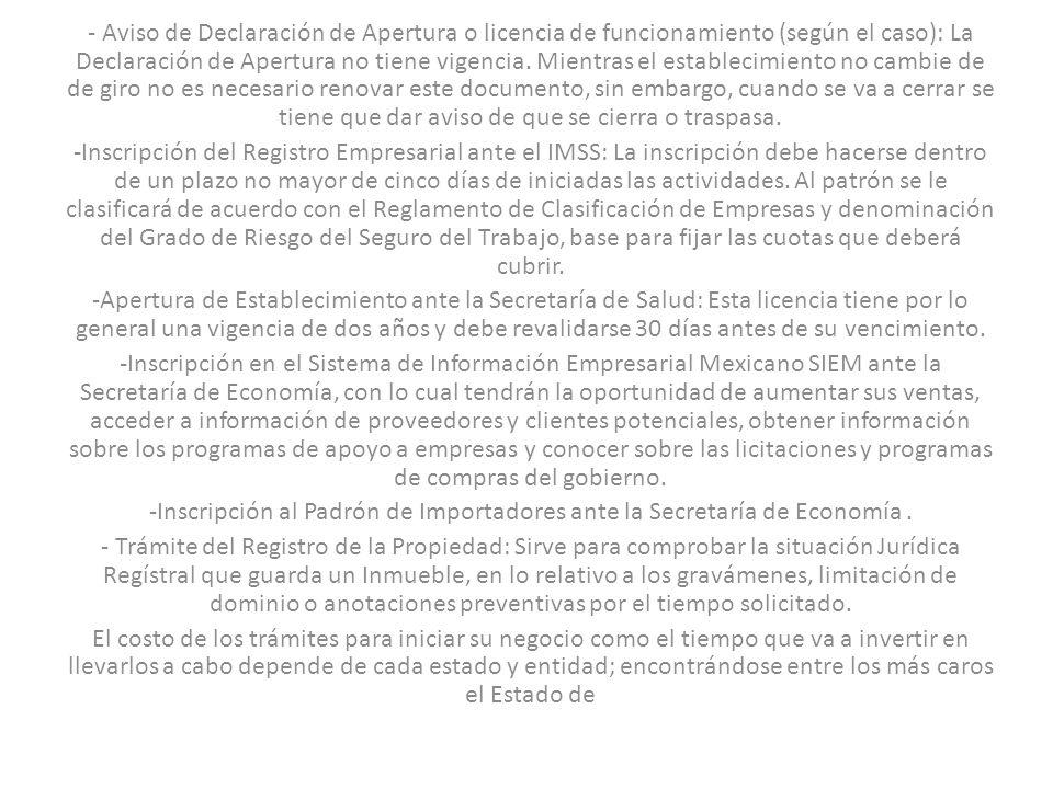 - Aviso de Declaración de Apertura o licencia de funcionamiento (según el caso): La Declaración de Apertura no tiene vigencia. Mientras el establecimi