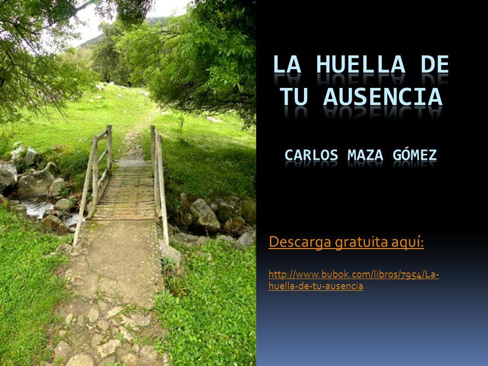 Descarga gratuita aquí: http://www.bubok.com/libros/7954/La- huella-de-tu-ausencia