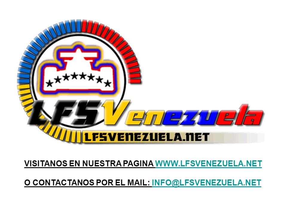 VISITANOS EN NUESTRA PAGINA WWW.LFSVENEZUELA.NETWWW.LFSVENEZUELA.NET O CONTACTANOS POR EL MAIL: INFO@LFSVENEZUELA.NETINFO@LFSVENEZUELA.NET