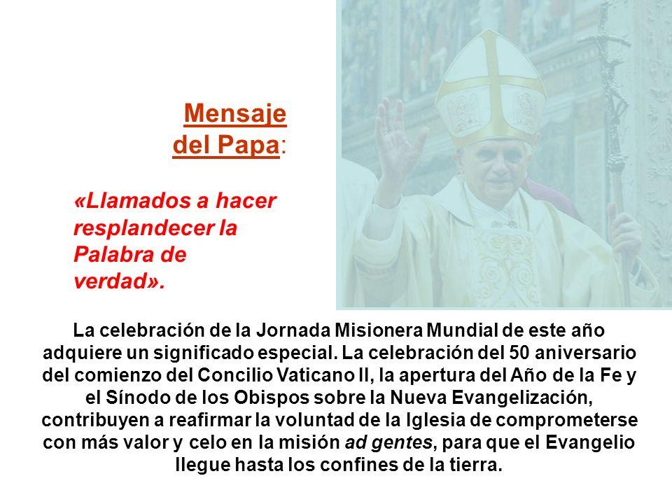 La celebración de la Jornada Misionera Mundial de este año adquiere un significado especial.