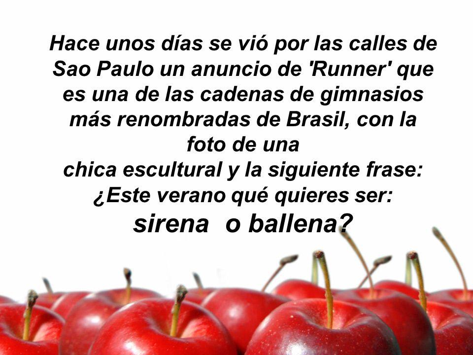 Hace unos días se vió por las calles de Sao Paulo un anuncio de 'Runner' que es una de las cadenas de gimnasios más renombradas de Brasil, con la foto