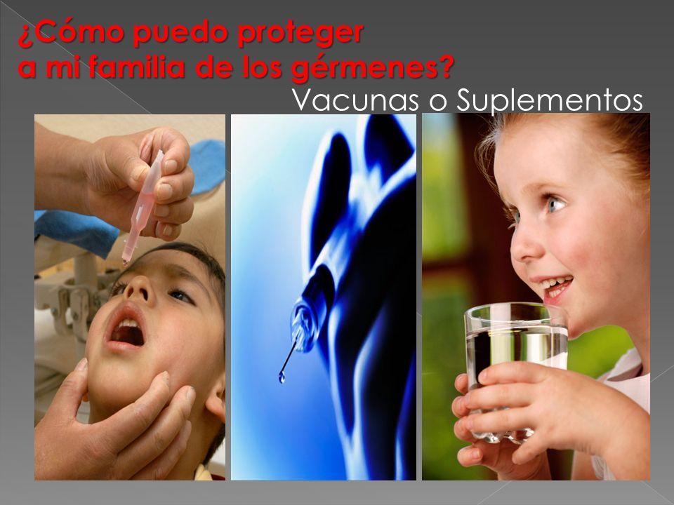 ¿Cómo puedo proteger a mi familia de los gérmenes? Vacunas o Suplementos