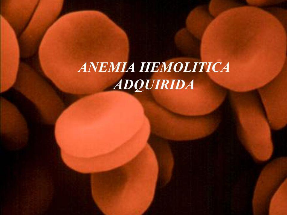 ANEMIA HEMOLITICA Las anemias hemolíticas se caracterizan por: 1)el acortamiento de la supervivencia normal de los hematíes 2) la acumulación de los productos del catabolismo de la hemoglobina, y 3) un notable aumento de la eritropoyesis en la médula ósea, en un intento de compensar la pérdida de hematíes