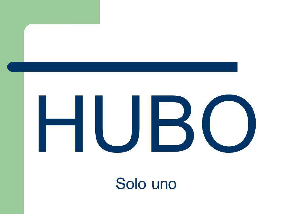 HUBO Solo uno