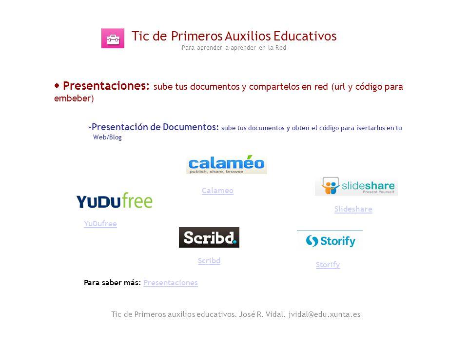 Tic de Primeros Auxilios Educativos Para aprender a aprender en la Red Tic de Primeros auxilios educativos. José R. Vidal. jvidal@edu.xunta.es Present