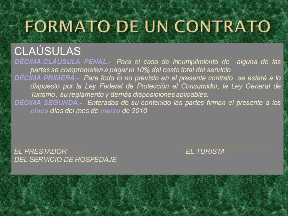 CLAÚSULAS DÉCIMA.CLÁUSULA PENAL.-. Para el caso de incumplimiento de alguna de las partes se comprometen a pagar el 10% del costo total del servicio.
