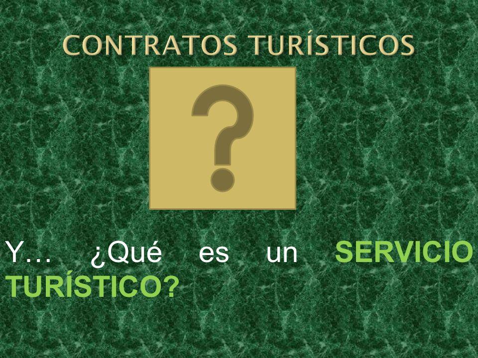 Y… ¿Qué es un SERVICIO TURÍSTICO?