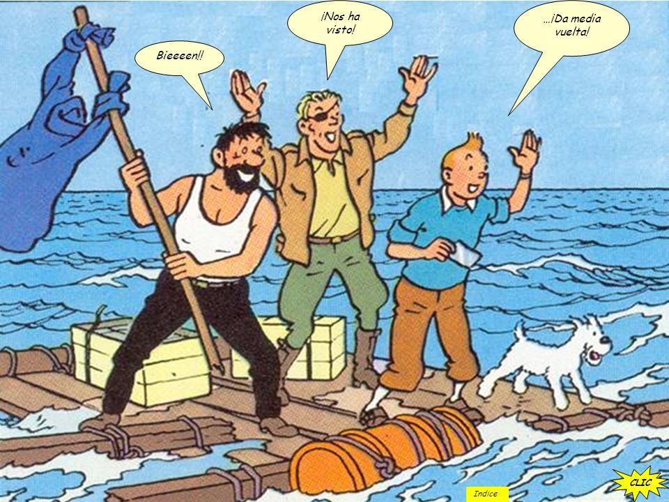 Atención sala de máquinas… reduzcan dos tercios… Atención oficial de cubierta, preparen un bote… Vamos a recoger a unos náufragos… …Oh…no… !! Otro ret