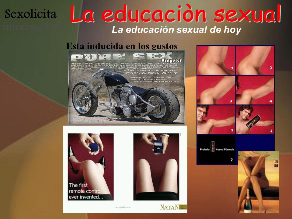 Sexolicita informació n La educación sexual de hoy Esta inducida en los gustos