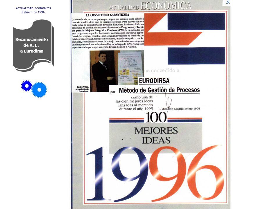 Reconocimiento de A. E. a Eurodirsa ACTUALIDAD ECONOMICA Febrero de 1996