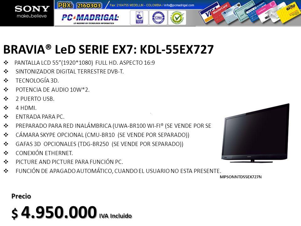 BRAVIA® LeD SERIE EX7: KDL-55EX727 PANTALLA LCD 55(1920*1080) FULL HD. ASPECTO 16:9 SINTONIZADOR DIGITAL TERRESTRE DVB-T. TECNOLOGÍA 3D. POTENCIA DE A