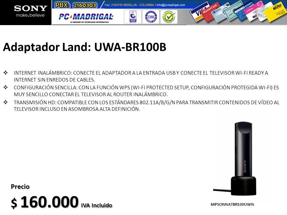 Adaptador Land: UWA-BR100B INTERNET INALÁMBRICO: CONECTE EL ADAPTADOR A LA ENTRADA USB Y CONECTE EL TELEVISOR WI-FI READY A INTERNET SIN ENREDOS DE CA