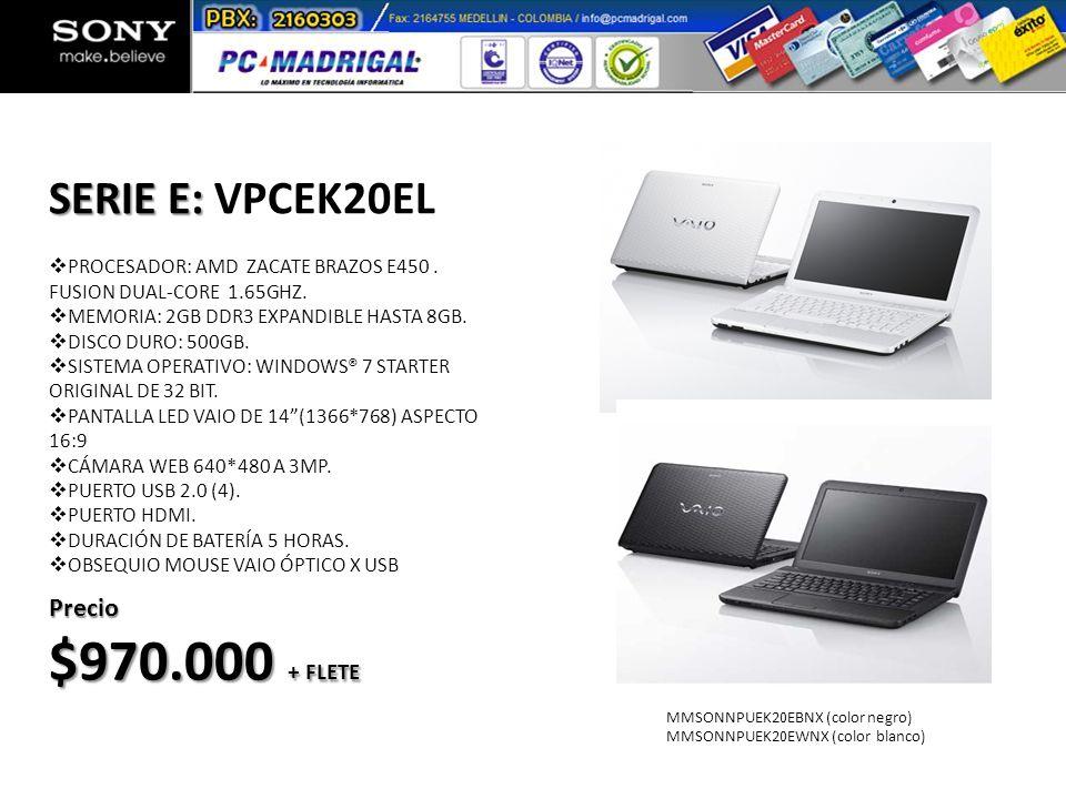 PROCESADOR: AMD ZACATE BRAZOS E450. FUSION DUAL-CORE 1.65GHZ. MEMORIA: 2GB DDR3 EXPANDIBLE HASTA 8GB. DISCO DURO: 500GB. SISTEMA OPERATIVO: WINDOWS® 7