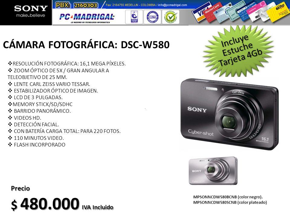 MPSONNCDW580BCNB (color negro). MPSONNCDW580SCNB (color plateado) Precio $ 480.000 IVA Incluido Estuche Incluye Tarjeta 4Gb CÁMARA FOTOGRÁFICA: DSC-W5