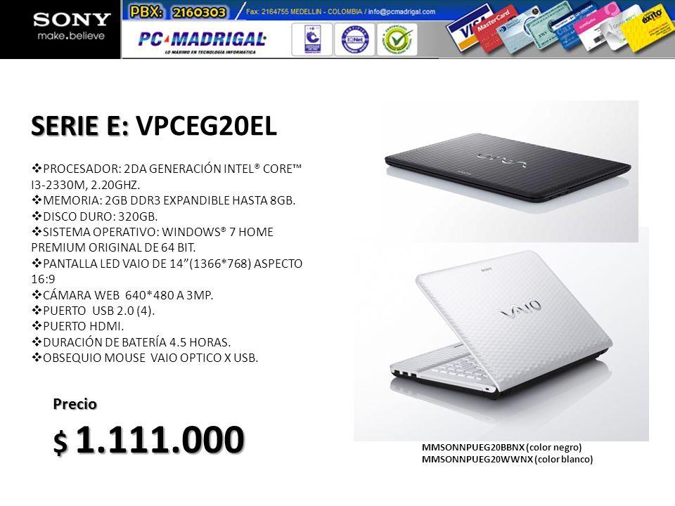 PROCESADOR: 2DA GENERACIÓN INTEL® CORE I3-2330M, 2.20GHZ. MEMORIA: 2GB DDR3 EXPANDIBLE HASTA 8GB. DISCO DURO: 320GB. SISTEMA OPERATIVO: WINDOWS® 7 HOM