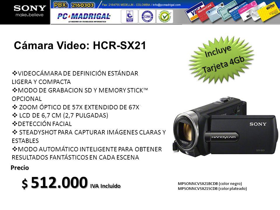 MPSONNCVSX21BCDB (color negro) MPSONNCVSX21SCDB (color plateado) Precio $ 512.000 IVA Incluido VIDEOCÁMARA DE DEFINICIÓN ESTÁNDAR LIGERA Y COMPACTA MO