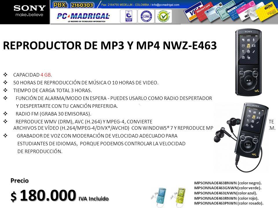 REPRODUCTOR DE MP3 Y MP4 NWZ-E463 CAPACIDAD 4 GB. 50 HORAS DE REPRODUCCIÓN DE MÚSICA O 10 HORAS DE VIDEO. TIEMPO DE CARGA TOTAL 3 HORAS. FUNCIÓN DE AL
