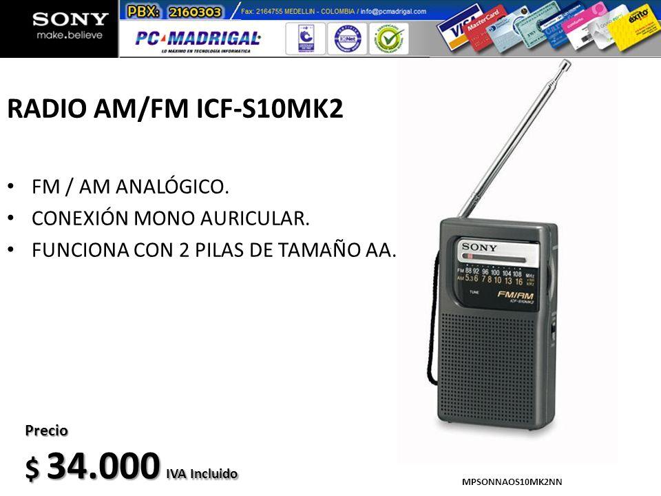 RADIO AM/FM ICF-S10MK2 FM / AM ANALÓGICO. CONEXIÓN MONO AURICULAR. FUNCIONA CON 2 PILAS DE TAMAÑO AA. MPSONNAOS10MK2NN Precio $ 34.000 IVA Incluido