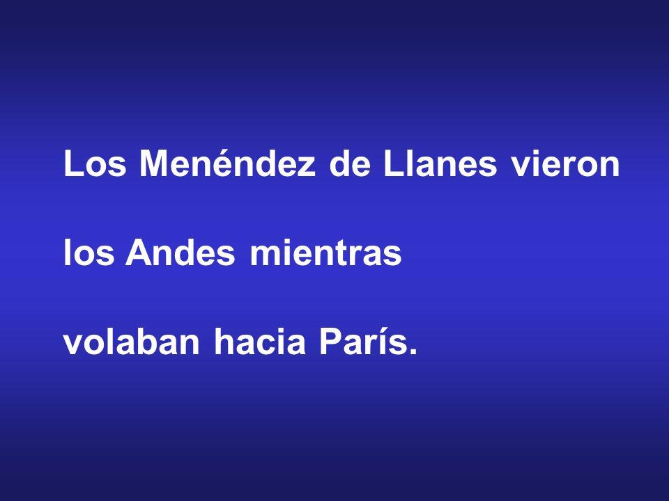 Los Menéndez de Llanes vieron los Andes mientras volaban hacia París.