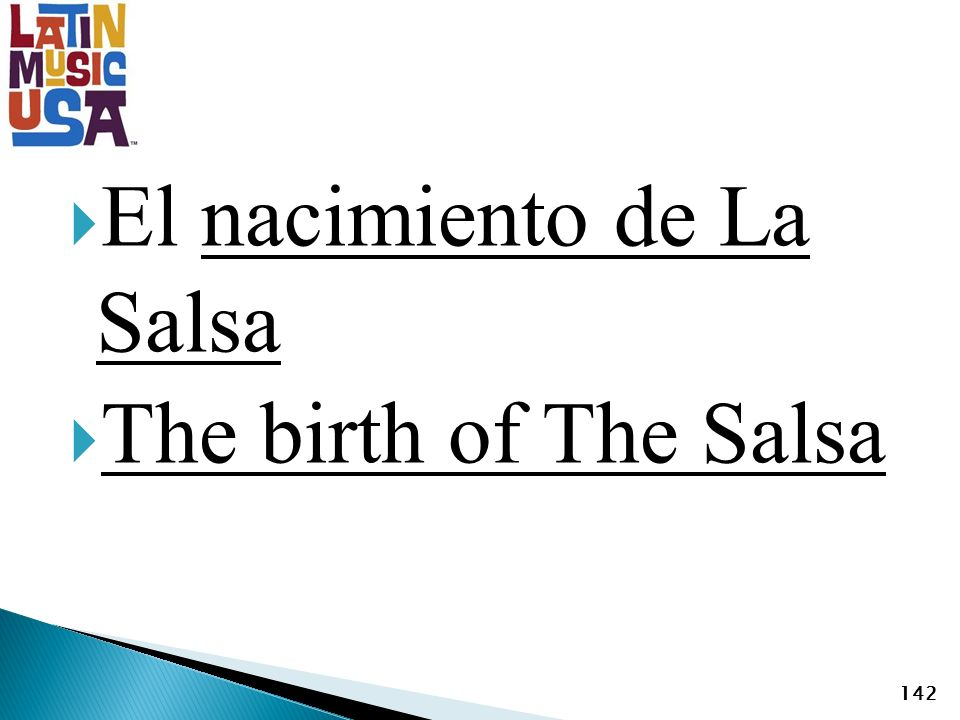 El nacimiento de La Salsa The birth of The Salsa 142