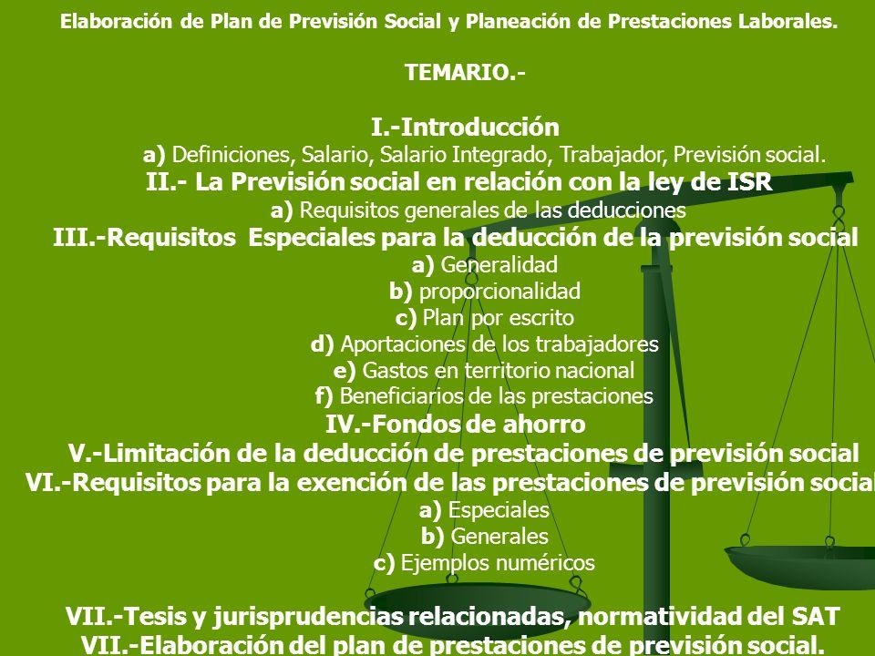Elaboración de Plan de Previsión Social y Planeación de Prestaciones Laborales.